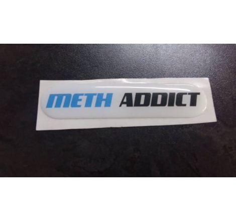 Meth Addict Dome Sticker